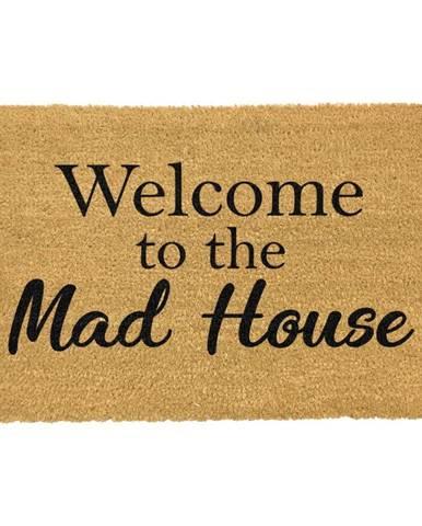 Rohožka z prírodného kokosového vlákna Artsy Doormats Welcome To The Mad House, 40 x 60 cm